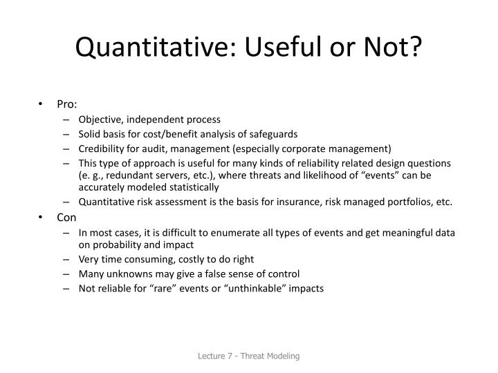 Quantitative: Useful or Not?