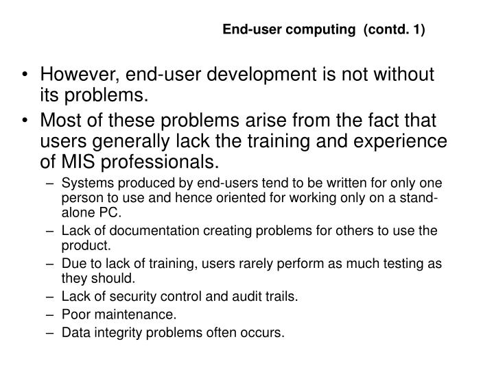 End-user computing  (contd. 1)