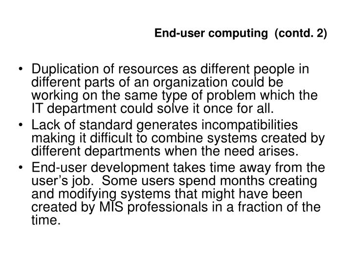 End-user computing  (contd. 2)