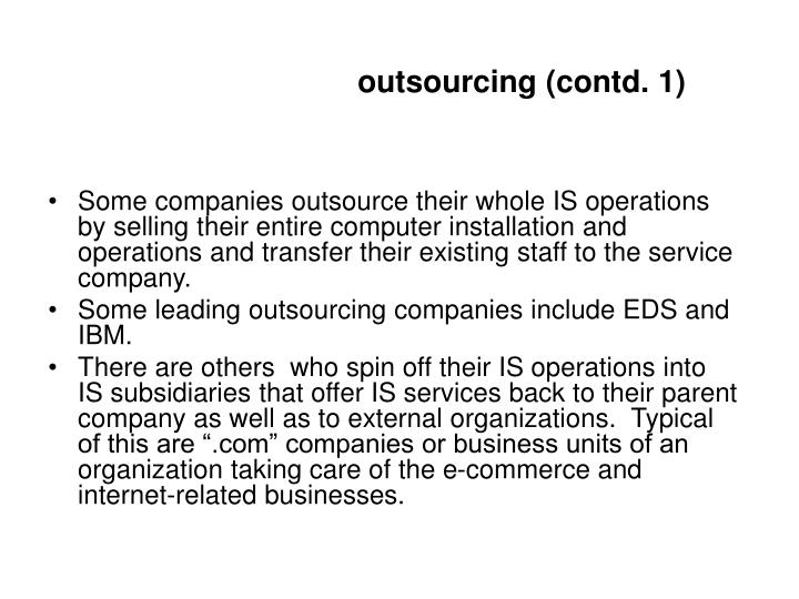 outsourcing (contd. 1)