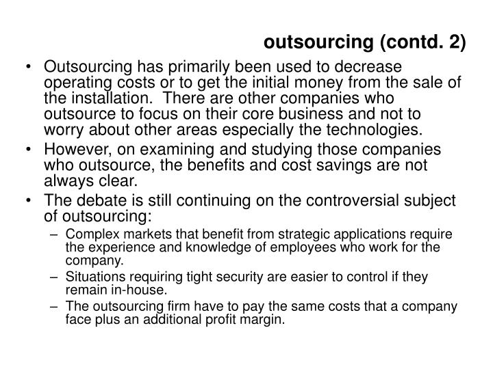outsourcing (contd. 2)