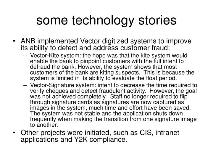some technology stories