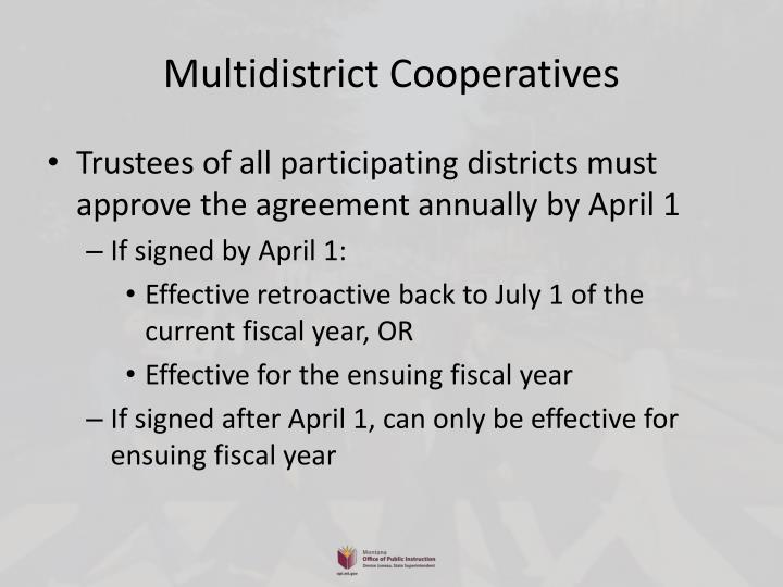 Multidistrict Cooperatives