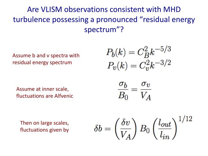 "Are VLISM observations consistent with MHD turbulence possessing a pronounced ""residual energy  spectrum""?"