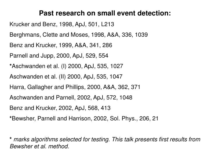 Past research on small event detection: