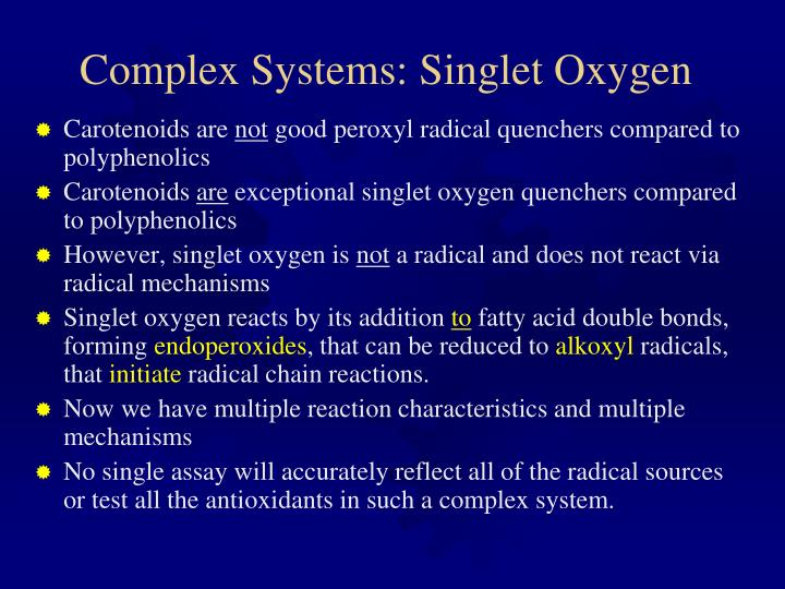 Complex Systems: Singlet Oxygen