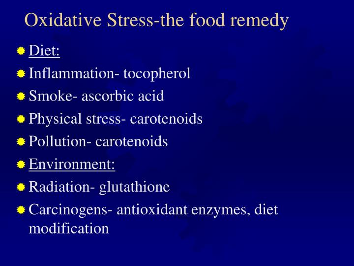 Oxidative Stress-the food remedy