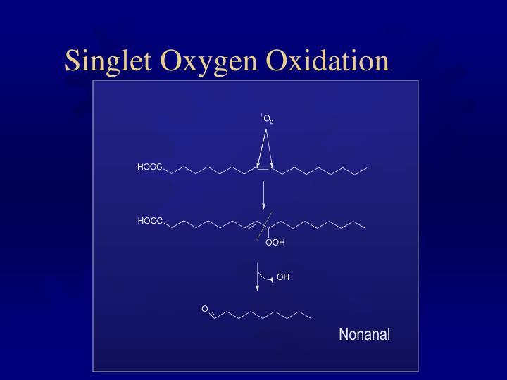 Singlet Oxygen Oxidation