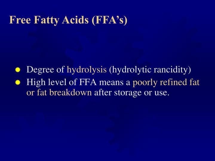 Free Fatty Acids (FFA's)