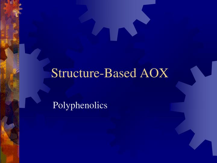 Structure-Based AOX