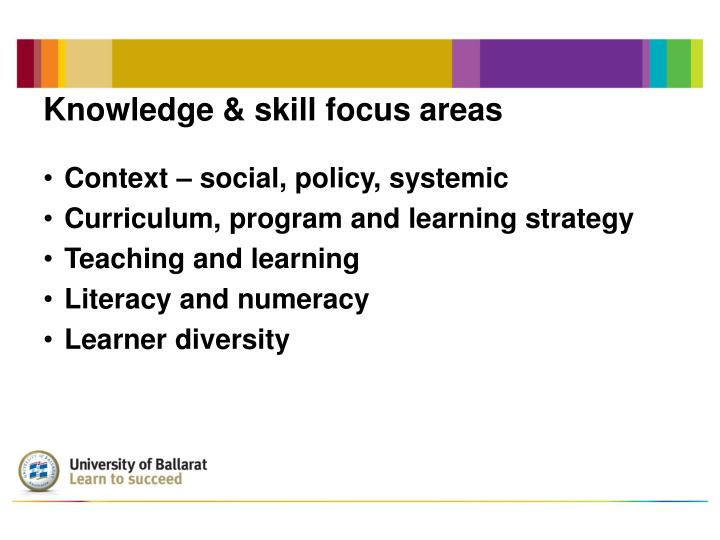 Knowledge & skill focus areas