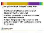 one qualification mapped to the aqf