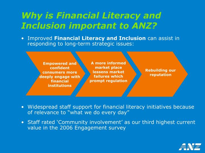 Why is Financial Literacy and Inclusion important to ANZ?