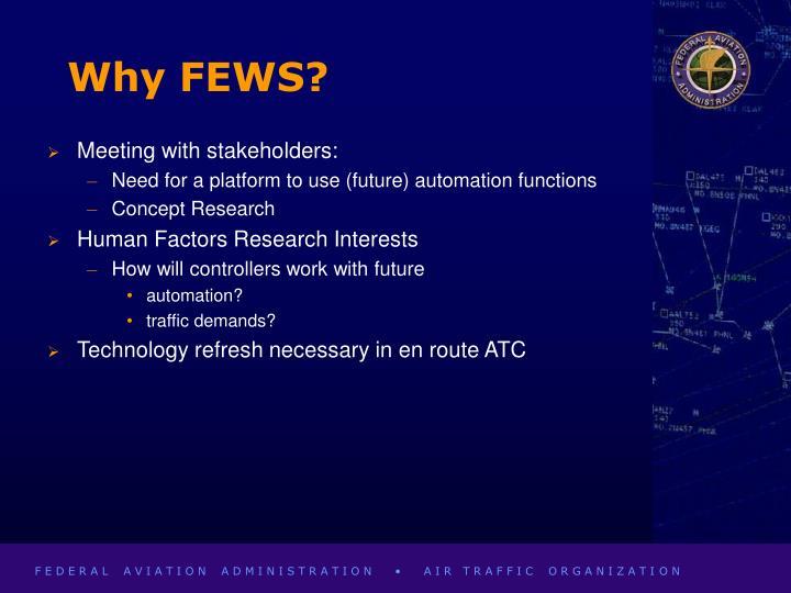 Why FEWS?