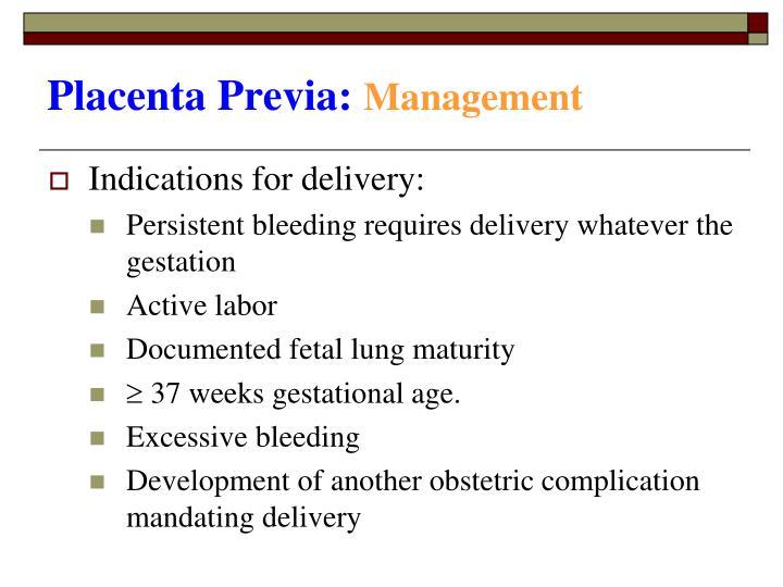 Placenta Previa: