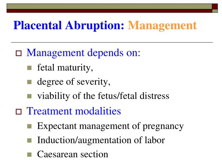 Placental Abruption: