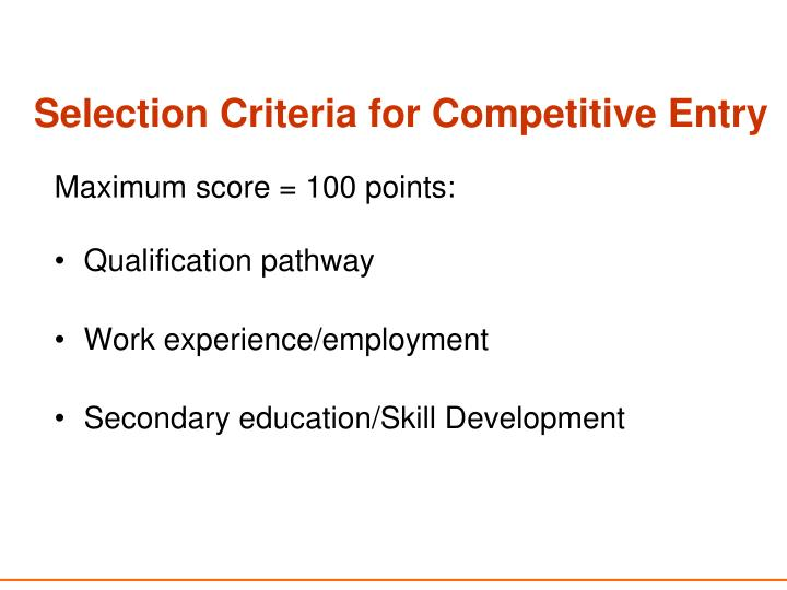 Selection Criteria for Competitive Entry