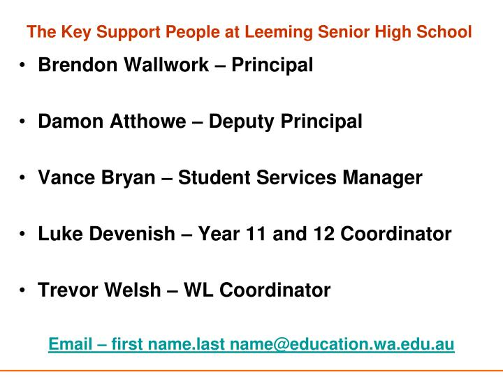 The Key Support People at Leeming Senior High School