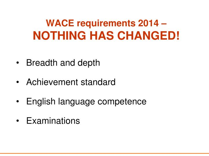 WACE requirements 2014 –