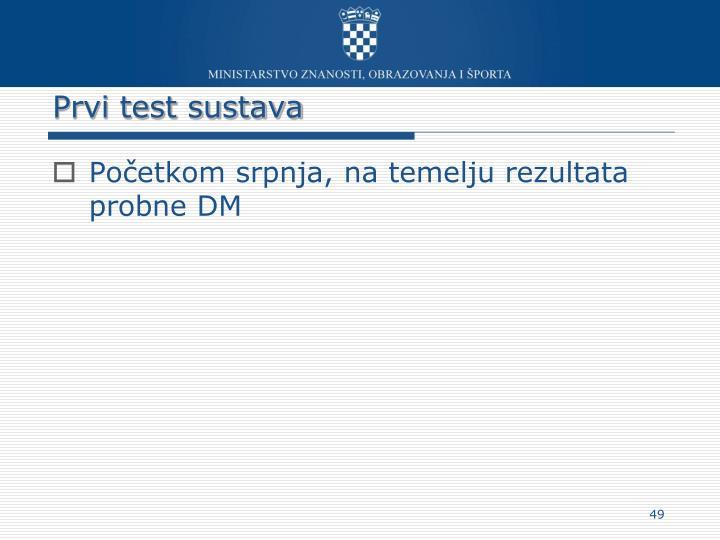 Prvi test sustava