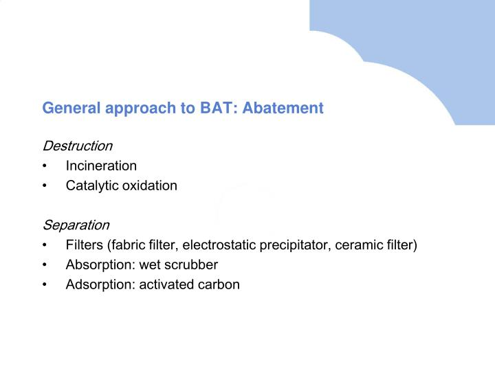 General approach to BAT: Abatement