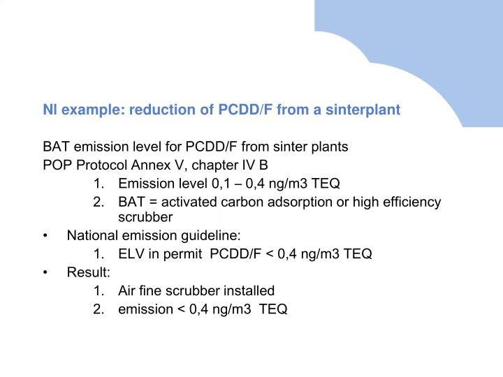 Nl example: reduction of PCDD/F from a sinterplant
