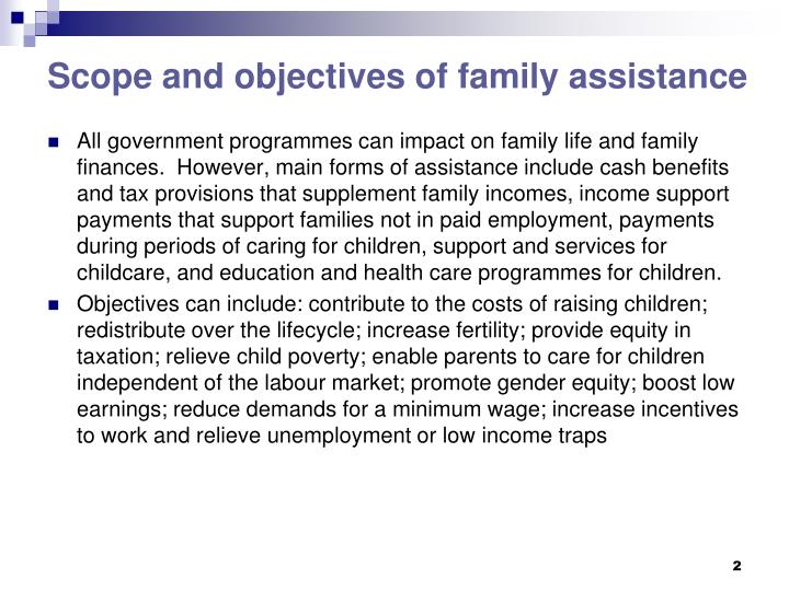 Scope and objectives of family assistance