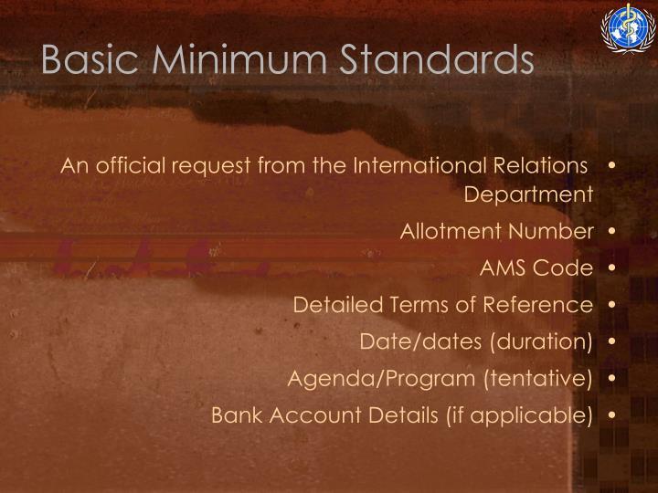 Basic Minimum Standards