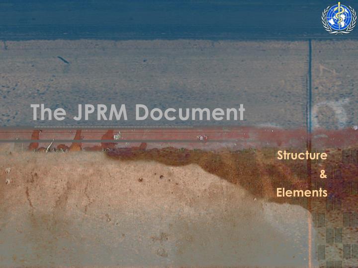 The JPRM Document