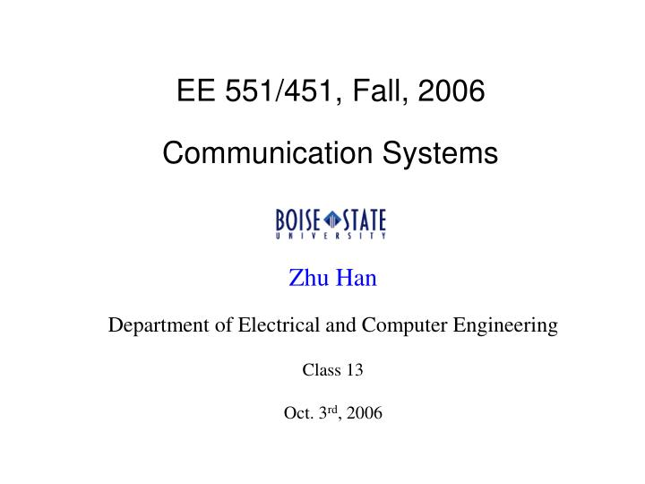Ee 551 451 fall 2006 communication systems