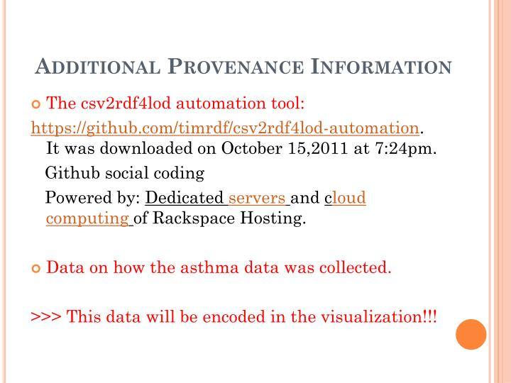Additional Provenance Information