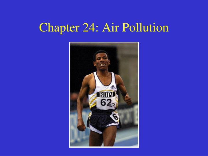 Chapter 24 air pollution