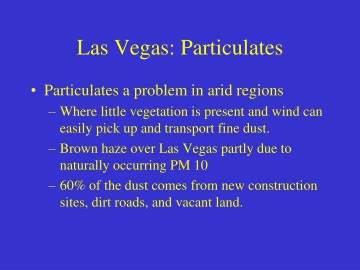 Las Vegas: Particulates