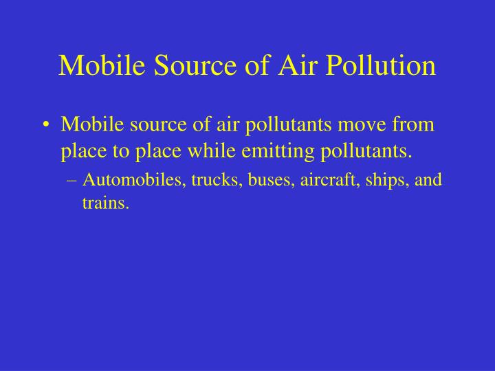 Mobile Source of Air Pollution