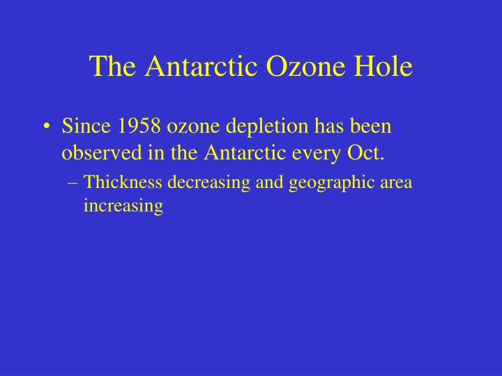 The Antarctic Ozone Hole
