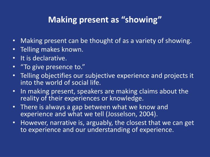 "Making present as ""showing"""