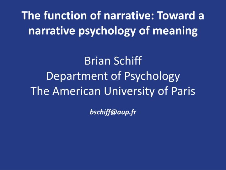 The function of narrative: Toward a narrative psychology of meaning