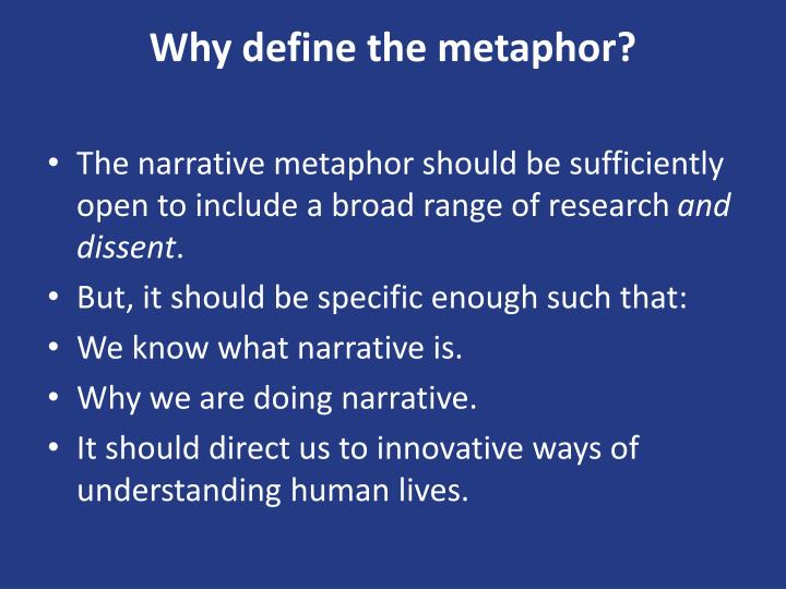 Why define the metaphor