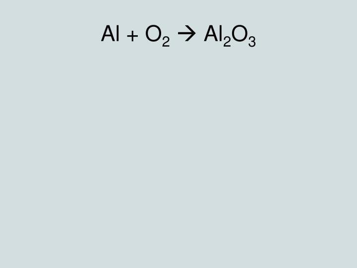 Al + O