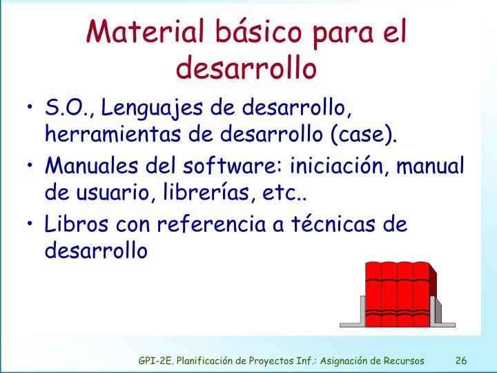 Material básico para el desarrollo