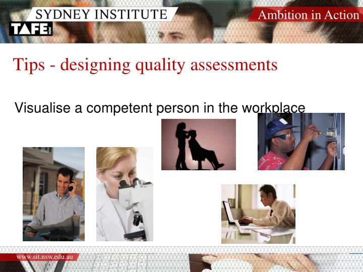 Tips - designing quality assessments