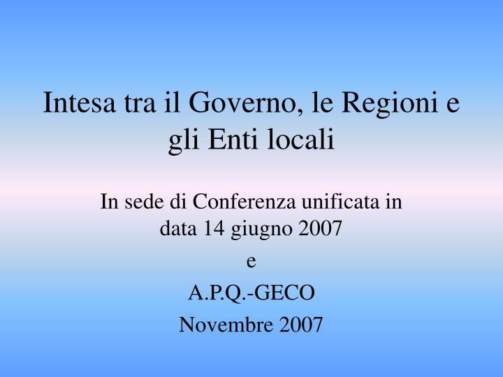 Intesa tra il Governo, le Regioni e gli Enti locali