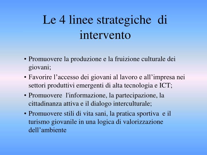 Le 4 linee strategiche  di intervento
