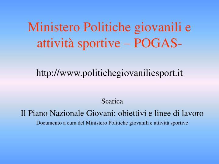 Ministero Politiche giovanili e attività sportive – POGAS-