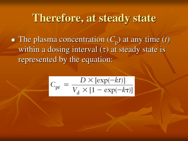 Therefore, at steady state