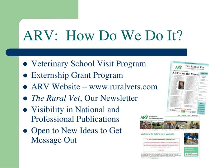 ARV:  How Do We Do It?