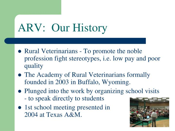 ARV:  Our History