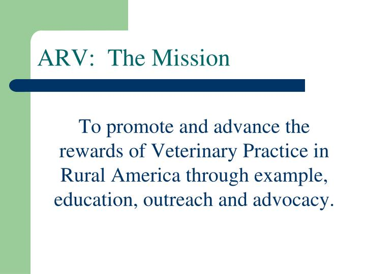 ARV:  The Mission