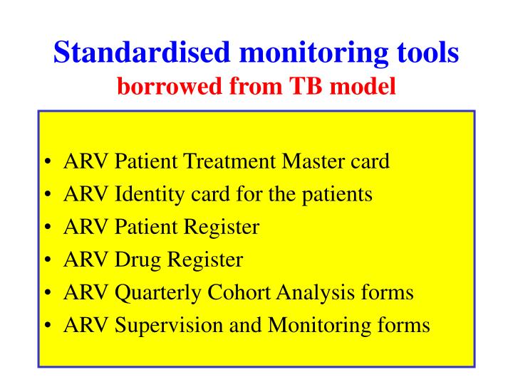 Standardised monitoring tools
