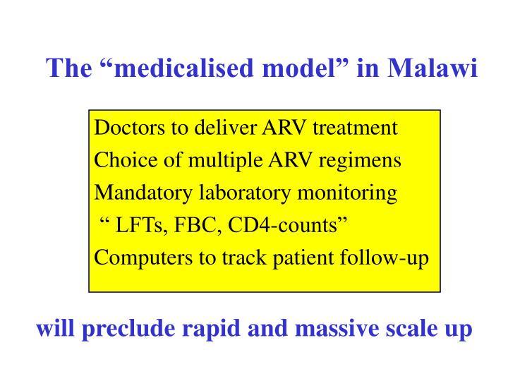 "The ""medicalised model"" in Malawi"